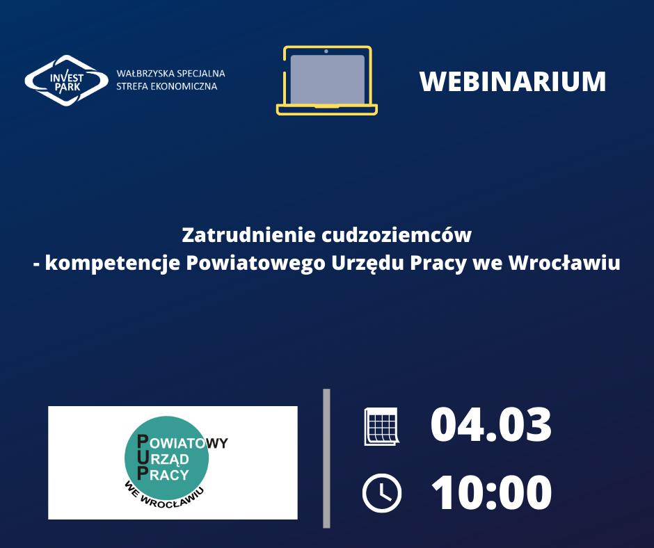 """[WSSE]: Webinarium: """"Zatrudnienie cudzoziemców – kompetencje Powiatowego Urzędu Pracy we Wrocławiu"""""""